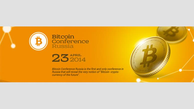 Bitcoin Conference Comes to Moscow, Russia
