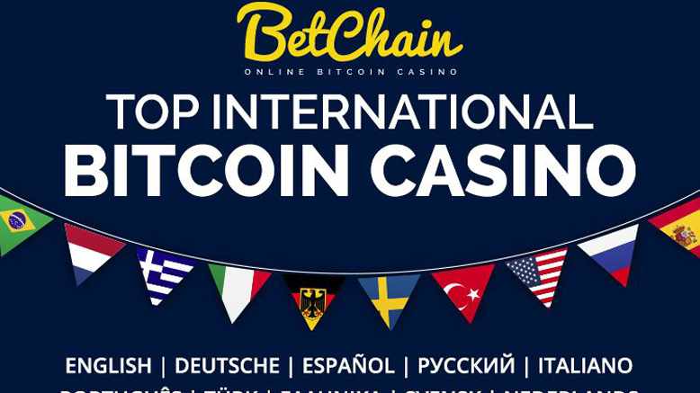BetChain: the Most International Bitcoin casino.
