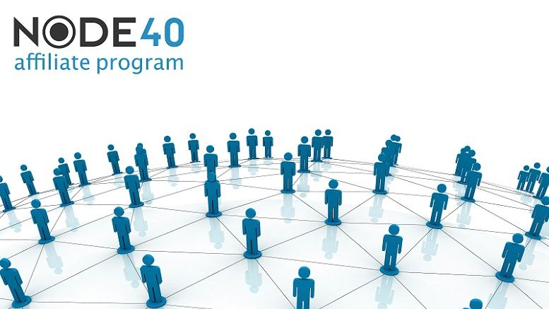 Node40 Affiliate Program Takes Off, Get Dash to Help Grow Networks