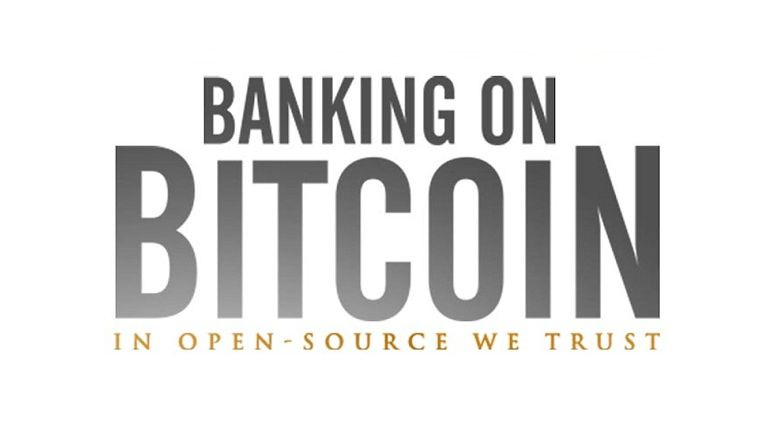 """Banking on Bitcoin"" Film to Hit Theatres on January 6, 2017 Accompanied by VOD Release"
