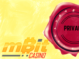 mBit Casino Puts User Privacy on Top Priority