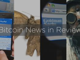 Bitcoin News in Review: PayPal, Butterfly Labs, Goldman Sachs, and More