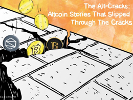 The Alt-Cracks: Altcoin Stories That Slipped Through The Cracks
