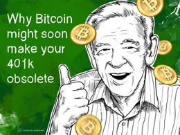 Why Bitcoin might soon make your 401k obsolete