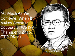 """As Much As We Compete, When It Makes Sense to Cooperate, We Do"" - Changpeng Zhao, CTO OKcoin"