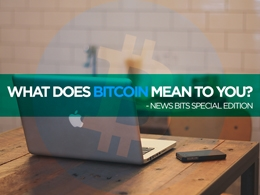 Bitcoinist News Bits: What Does Bitcoin Mean To You?