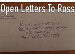 Open Letters to Ross Ulbricht: Reflections