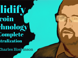 Solidify Bitcoin technology for complete decentralization: Charles Hoskinson